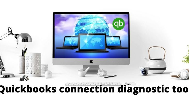 quickbooks connection diagnostic tool