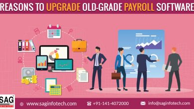 Photo of Reasons Why You Need to Upgrade Your Old-grade Payroll Software