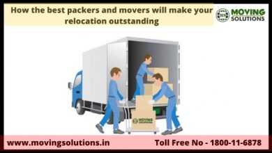 Photo of How the best packers and movers will make your relocation outstanding