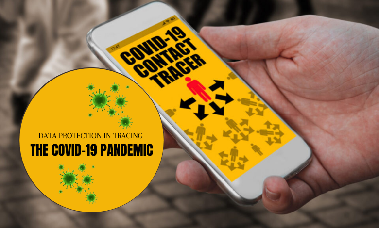 Data Protection in Tracing the COVID-19 Pandemic