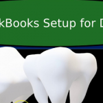 QuickBooks Setup For Dentist