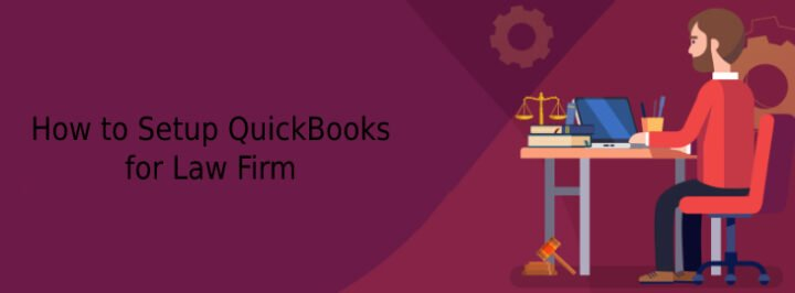 QuickBooks Setup for Law firm