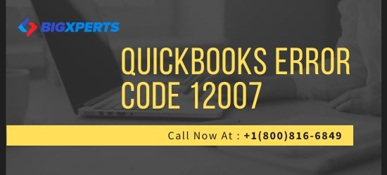 QuickBooks Error Code 12007