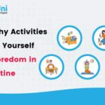 5 Healthy Activities to Save Yourself from Boredom in Quarantine