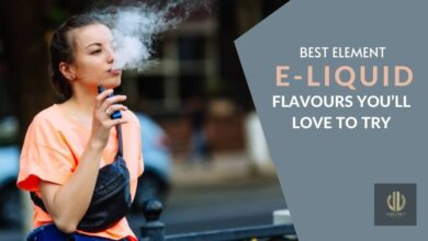 Photo of BEST ELEMENT E-LIQUID FLAVOURS YOU'LL LOVE TO TRY