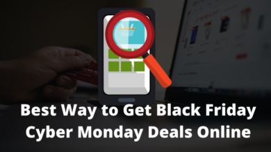 Photo of Best Way to Get Black Friday Cyber Monday Deals Online