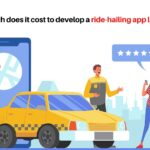 How much does it cost to develop a ride-hailing app like Uber_
