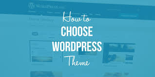 Photo of How to Choose WordPress Theme