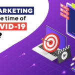 Is Video Marketing Relevant At the Time of Global COVID-19 Pandemic - Induji Tech