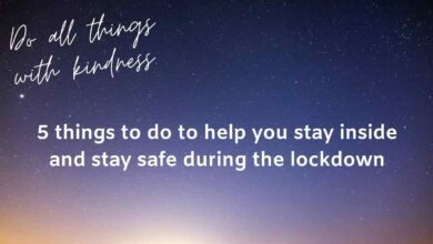 Photo of 5 things to do to help you stay inside and stay safe during the lockdown