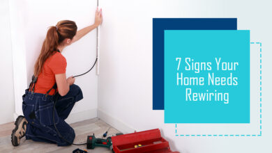 Photo of 7 Signs Your Home Needs Rewiring