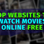 Best Websites To Watch Movies Online 2020