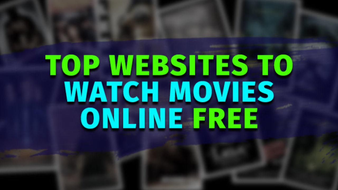 Best Websites To Watch Movies Online 2020