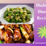 The Best 15 Diabetic Dinner Recipes