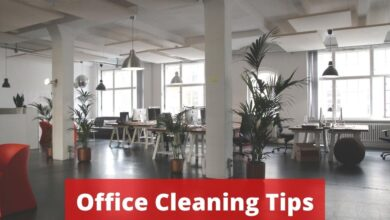 Photo of 5 Office Cleaning Tips You Should Know