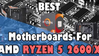 Photo of Best Motherboard for Ryzen 5 2600