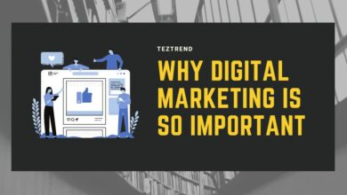 Photo of Why Digital Marketing is Important?