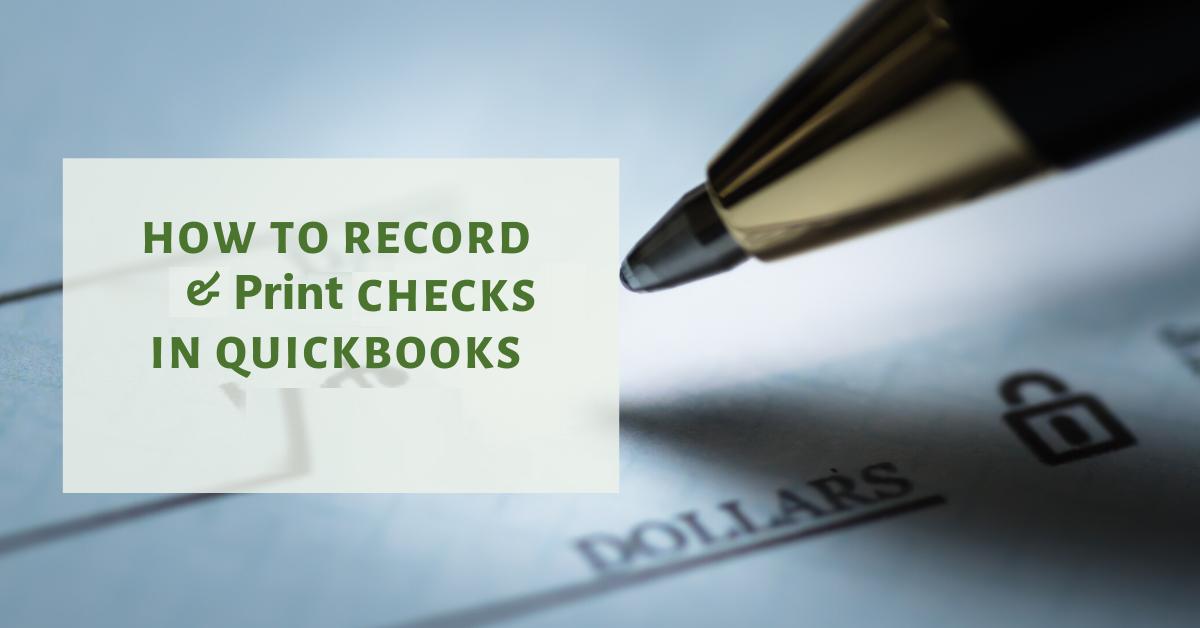 Record & Print Checks in QuickBooks