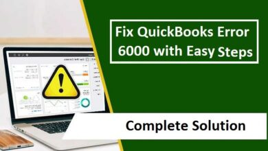 Photo of How do I Fix QuickBooks Error Code 6000 in Simple Steps?
