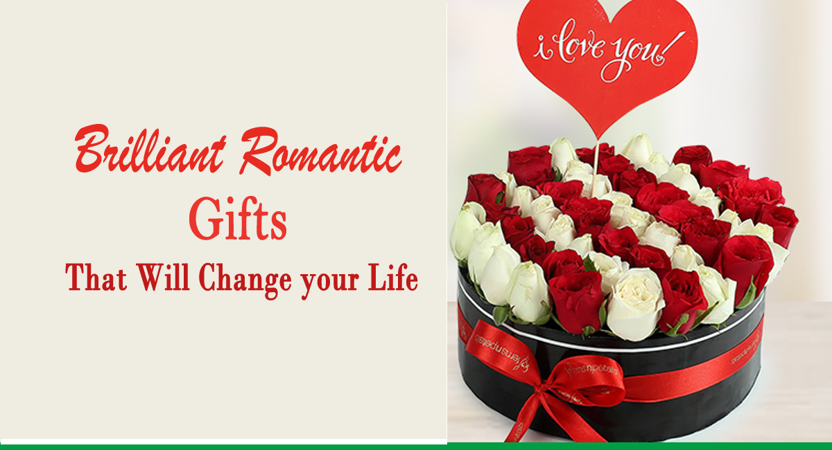 romantic flowers- Brilliant Romantic Gifts that Will Change your Life