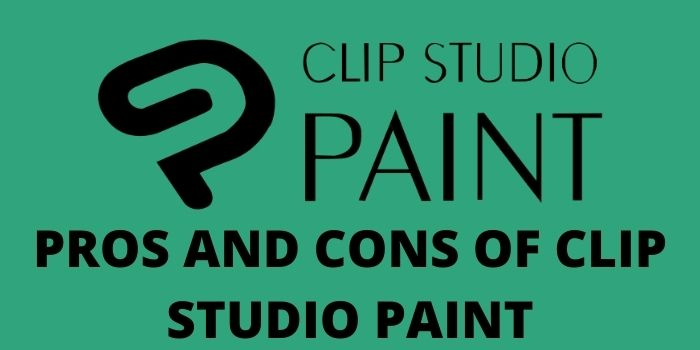Pros and cons of clip studio paint