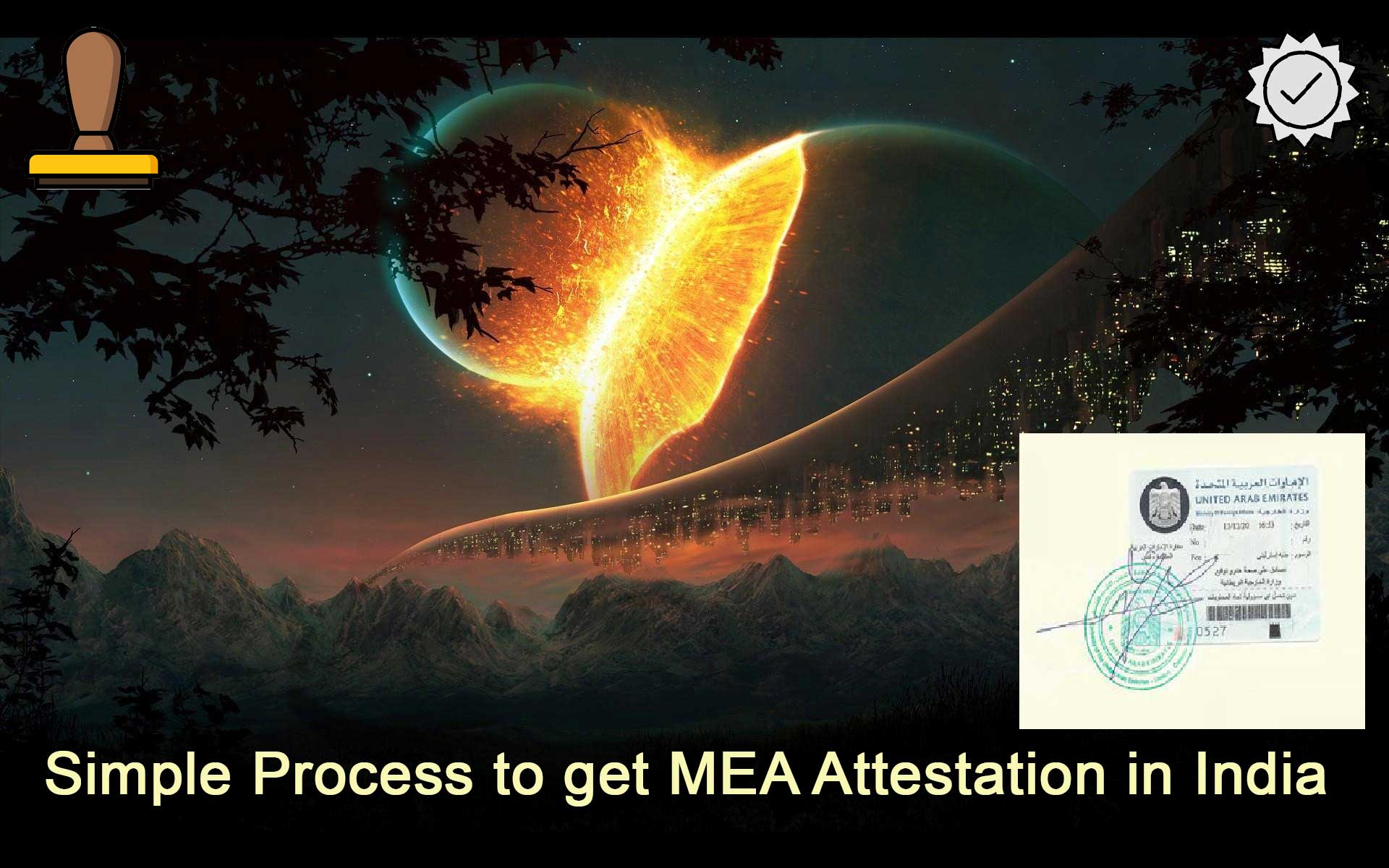 Simple-Process-to-get-MEA-Attestation-in-India