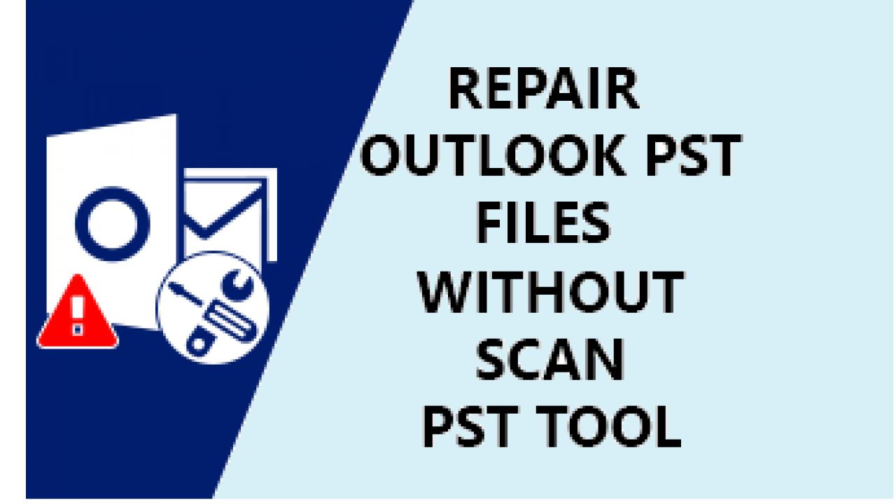 Repair PST files
