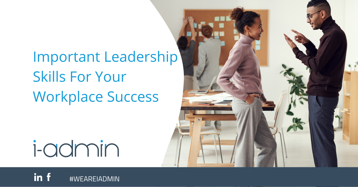 Important Leadership Skills for Your Workplace Success