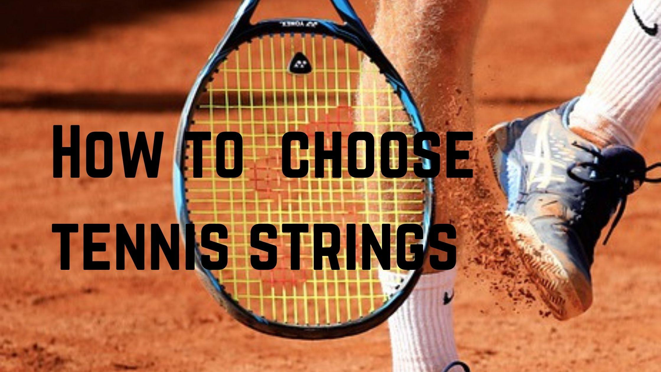 how to choose tennis strings