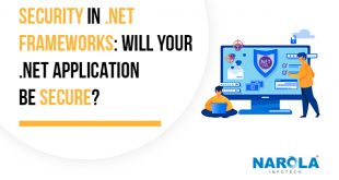 Security in .NET Frameworks: Will Your .Net Application Be Secure?